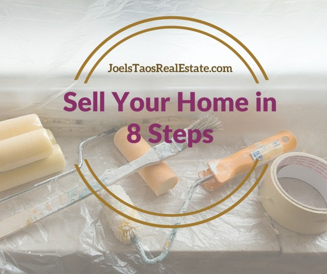 Sell Your Home in 8 Steps - Taos Real Estate